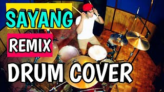 VIA VALLEN - SAYANG - REMIX VERSION - [DRUM COVER]