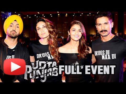 Udta Punjab Movie Full Event | Trailer Launch | Kareena Kapoor, Shahid Kapoor, Alia Bhatt, Diljit