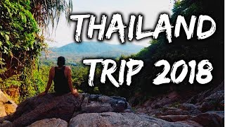 THAILAND TRIP 2018  | Travel Paradise | GoPro HD | Bangkok - Chiang Mai - Islands
