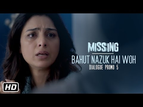Missing Movie: Bahut Nazuk hai woh  (Dialogue Promo 5) Tabu | Manoj Bajpayee |#MissingInCinemas