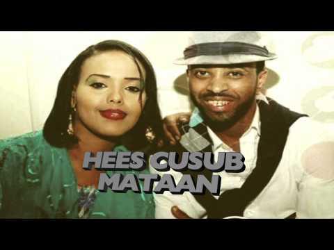 HEES CUSUB MATAAN ABDIFATAH YARE IYO HANI UK