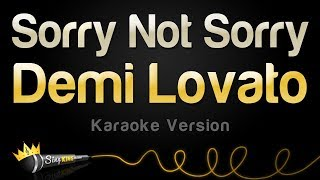 Download Lagu Demi Lovato - Sorry Not Sorry (Karaoke Version) Gratis STAFABAND