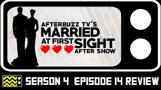 Married At First Sight Season 4 Episode 14 Review & After Show | AfterBuzz TV