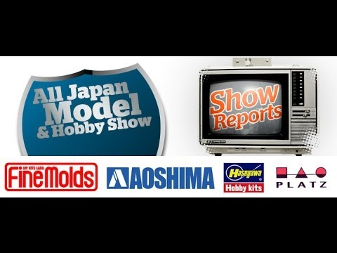 All Japan Model & Hobby Show Reports 2013 - Part 2 - Hlj.com