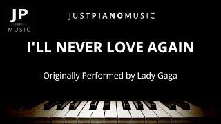 Baixar I'll Never Love Again (Piano Accompaniment) Lady Gaga