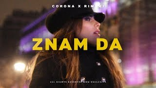 CORONA X RIMSKI - ZNAM DA (OFFICIAL VIDEO)