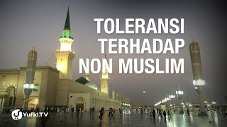 Toleransi Terhadap Non Muslim