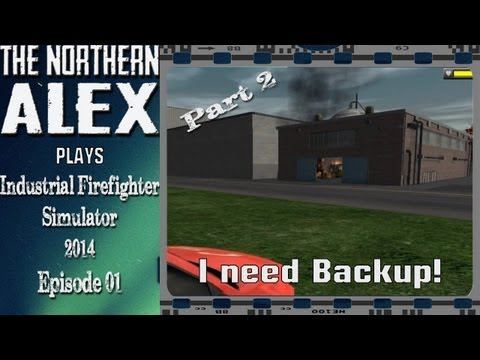 Industrial Firefighter Simulator 2014 Episode 1 Part 2