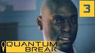 Quantum Break - Junction 1 - Hardline or PR - Let's Play - Quantum Break Walkthrough Part 3