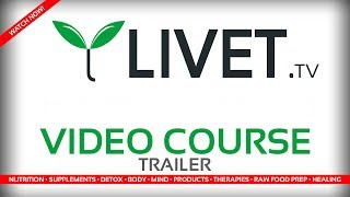 LIVET.tv VIDEO COURSE ◦ OFFICIAL TRAILER  [HD]  ◦  LIVET LIFESTYLE WEB SERIES with TOM WHITMIRE