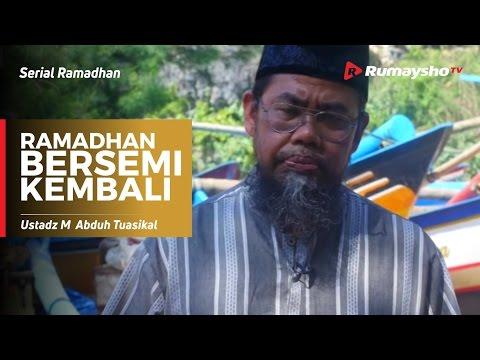 Serial Ramadhan : Ramadhan Bersemi Kembali (Ustadz Zainal Abidin)