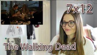 The Walking Dead 7x12 Reaction