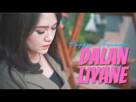 Download Lagu Happy Asmara - Dalan Liyane  New Version.mp3