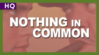 Nothing in Common (1986) Trailer