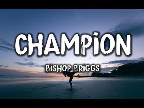 Download Bishop Briggs - Champion s Mp4 baru
