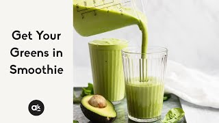 Get Your Greens In Smoothie (the best green smoothie!)