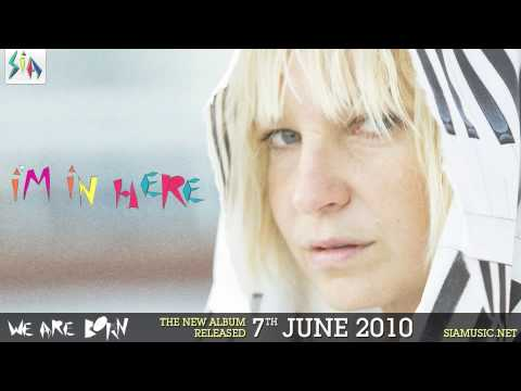Sia - I'm In Here (from We Are Born)