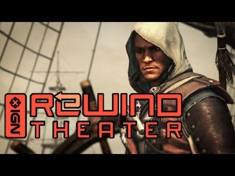IGN Rewind Theater - Assassin's Creed IV: Under the Black Flag