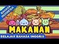 Lagu Belajar Bahasa Inggris   Makanan (Food)   Lagu Anak Kecil 2017   Bibitsku