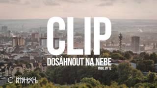 Clip - Dosáhnout na nebe (prod. TZ) 2014