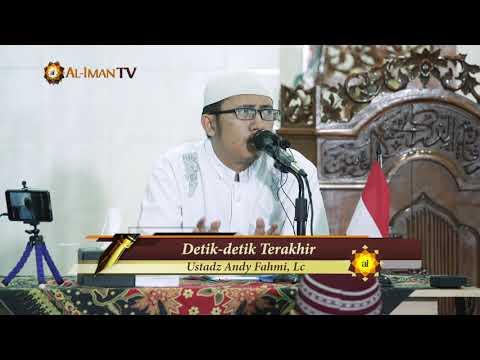 Kajian Ramadhan: Detik - detik Terakhir - Ustadz Andy Fahmi, Lc