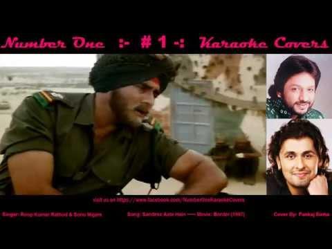 Sonu Nigam Special - Sandese -  Karaoke Cover - on No1KC