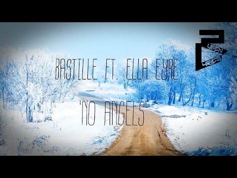 Bastille - No Angels Feat. Ella Eyre (Lyrics) (HD/HQ)