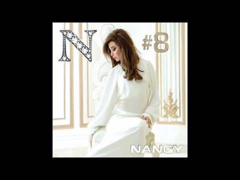 Nancy Ajram - Nancy 8 (Full Album)
