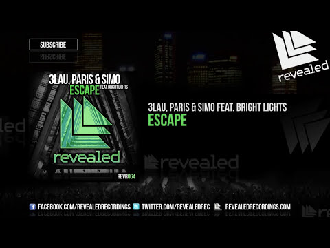 3LAU, Paris & Simo feat. Bright Lights - Escape [OUT NOW!]