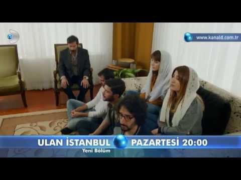 Ulan İstanbul 17. Bölüm Fragmanı