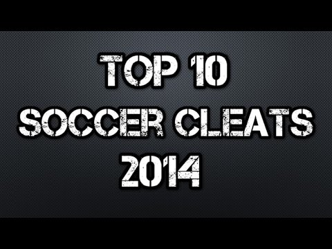 Top 10 Soccer Cleats/Football Boots of 2014