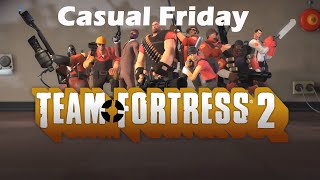 Casual Friday - Team Fortress 2 | Sucking 101
