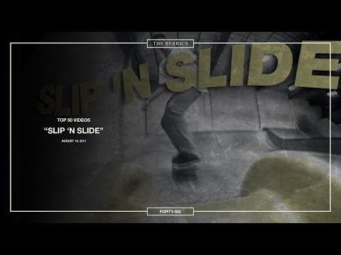 Berrics Top 50: 46 | Slip N' Slide