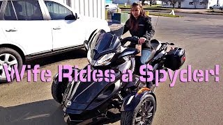My Wife Rides a Can-Am Spyder ST-LTD!  | TestRides