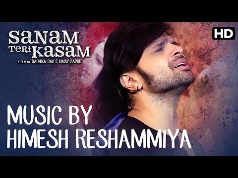 Himesh Reshammiya Invites You To Check Out The Music Of 'Sanam Teri Kasam'
