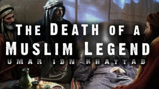 The Death of a Muslim Legend || Umar Ibn Al-Khattab (RA) || Emotional ᴴᴰ