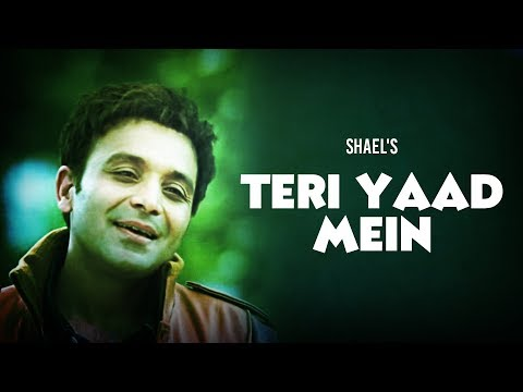 Shael`s new heart cracking blockbuster Teri Yaad Mein (((Shael...