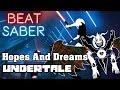 Lagu Beat Saber - Hopes And Dreams - Undertale (custom song)   FC
