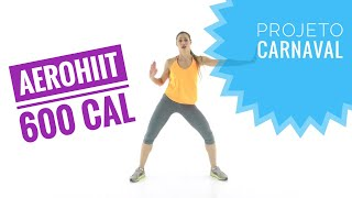 Download Lagu Aerohiit Queime 600 kcal!! Perder Barriga Rápido # Projeto Carnaval 🎉🎉🎉 Gratis STAFABAND