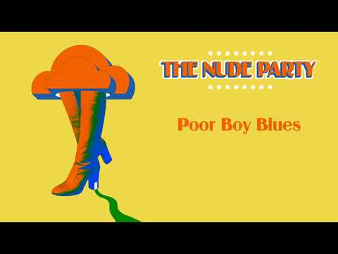 """The Nude Party - """"Poor Boy Blues"""" [Audio Only] thumbnail"""