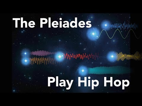 The Pleiades Play Hip Hop (Light Curves Converted To Sound Waves)