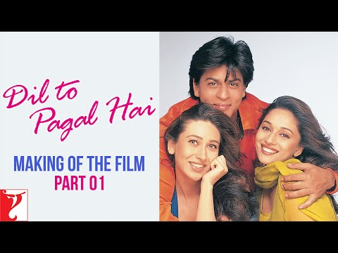 Making Of The Film - Part 1 - Dil To Pagal Hai