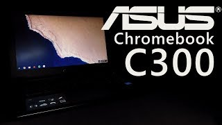ASUS Chromebook C300 | Unboxing and Review