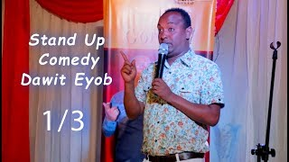 ERITREA -Stand Up Commedy by Dawit Eyob 1/3