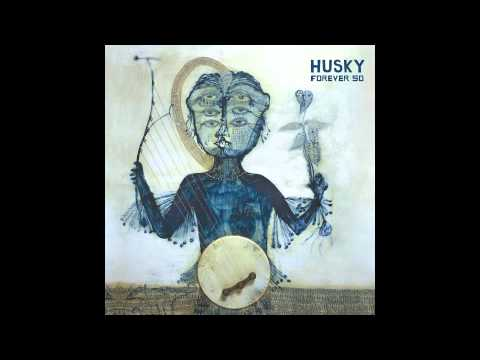 Husky - Forever So [FULL ALBUM STREAM] klip izle