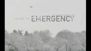 Watch We Are The Emergency It