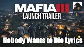 Mafia 3 Trailer | featuring Ice Cube | Nobody wants to die [LYRICS]