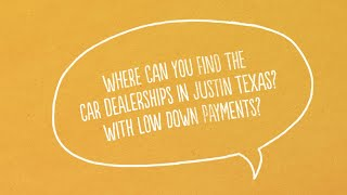 Auto Loans For Bad Credit with No Down Payment in Justin Texas