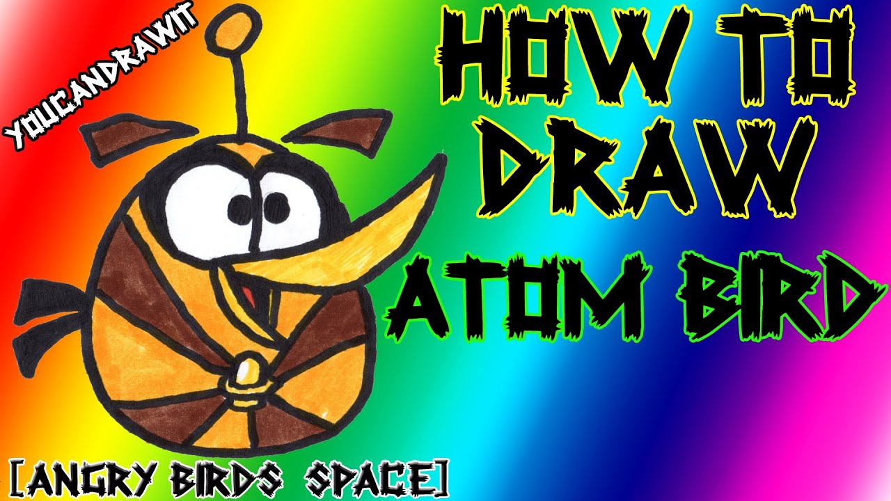 how to draw atom bird from angry birds space youcandrawit
