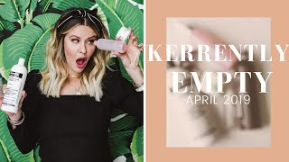 KERRentlyEmpty, April 2019